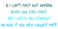 Caught Staring(blue)