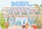 SUMMER DAYZ - MEL