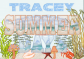 SUMMER DAYZ - TRACEY