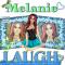 Melanie -Laugh