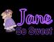 So Sweet - Jane