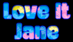 Love it - Jane