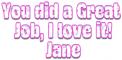 Great Job - Jane