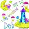 Deb -Off to Fairy dreamland