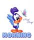 "Baby Roadrunner saying ""MORNING"""