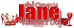 Happy Valentine's Day - Jane