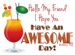 Have an Awesome Day~!