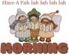 Have a fah-lah-lah-lah-lah Morning 🎄