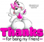 Thanks.. for being my friend, DIDDL, ANIMALS, CUTE