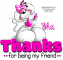 Thanks for being my friend.. Shii, Cute, Diddl, Animals