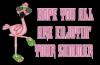 Flamingo saying...