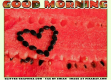 GOOD MORNING, WATERMELON, FOOD, TEXT, GREETINGS