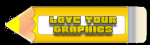 Yellow Pencil - Love your graphic