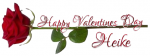 HAPPY VALENTINES DAY.. HEIKE, HOLIDAYS, ROSE, TEXT