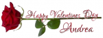 HAPPY VALENTINES DAY.. ANDREA, HOLIDAYS, ROSE, TEXT