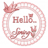HELLO.. SPRING, SEASONAL, FLOWERS, TEXT