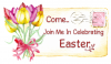 COME JOIN ME IN CELEBRATING EASTER