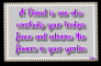 A Friend is one who.....