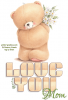 LOVE YOU MOM, TEDDY BEAR, ANIMALS, TEXT