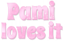 Pami loves it, PINK, SPARKLY, TEXT
