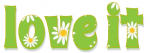love it, DAISIES, LIME, TEXT, GG RELATED