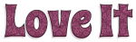 LOVE IT, BURGANDY, DAMASK, FLOWERS, TEXT
