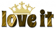 LOVE IT, CROWN, BRONZE, BLACK, TEXT, GG RELATED