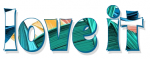 love it, TURQUOISE, TROPICAL, TEXT, GG RELATED