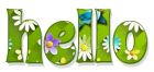 HELLO, GREEN, FLOWERS, GREETINGS, TEXT