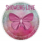 SHOWING LOVE, BUTTERFLY, CIRCLE, TEXT