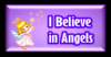 I believe in Angels Sticker